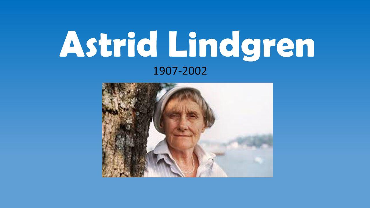 Astrid Lindgren 1907-2002