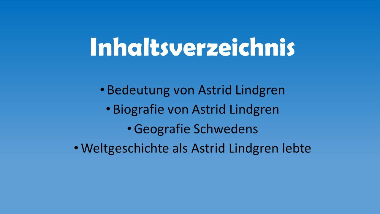 Inhaltsverzeichnis Bedeutung von Astrid Lindgren