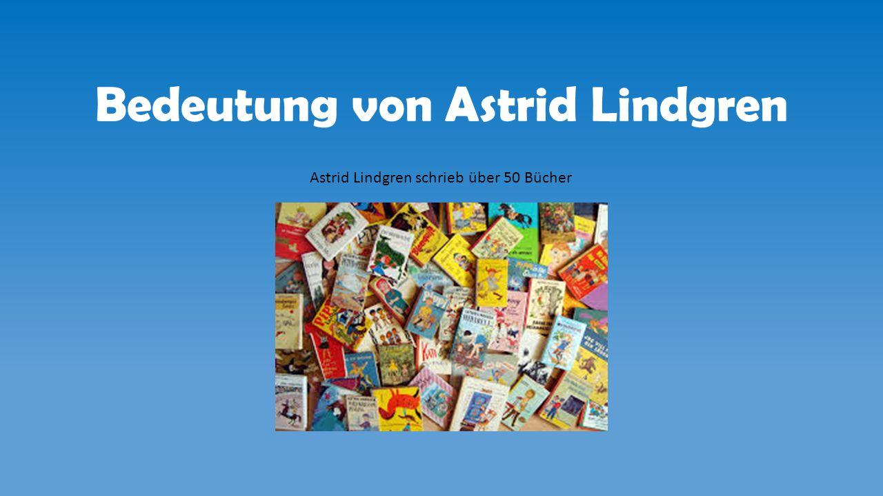 Bedeutung von Astrid Lindgren