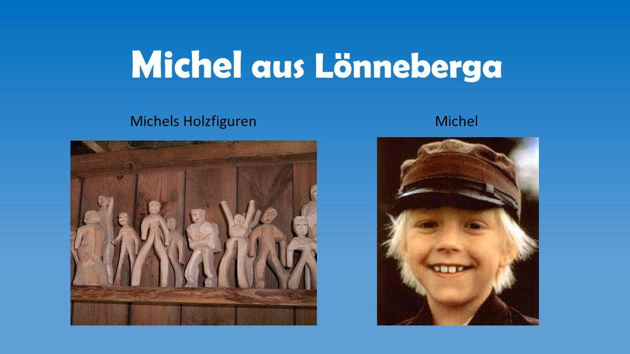 Michel aus Lönneberga Michels Holzfiguren Michel