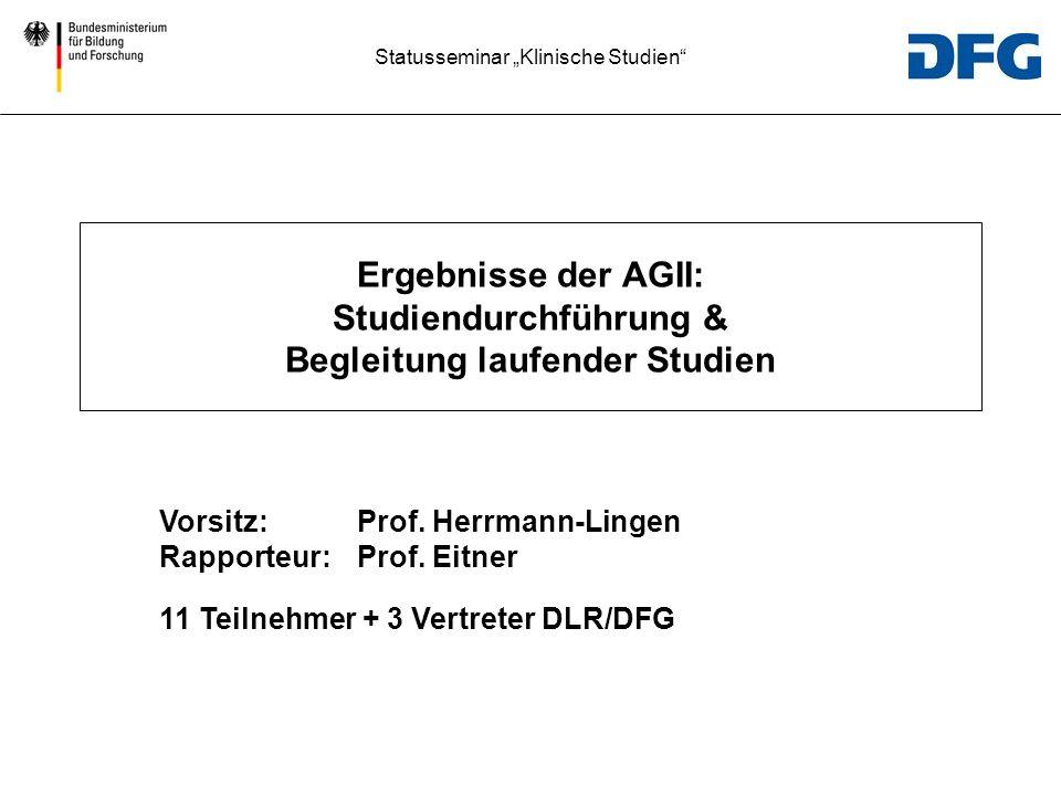 Ergebnisse der AGII: Studiendurchführung & Begleitung laufender Studien
