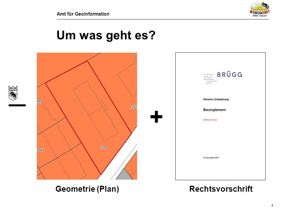 + Um was geht es Geometrie (Plan) Rechtsvorschrift