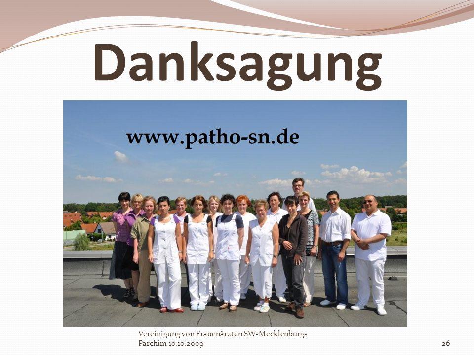 Danksagung Vereinigung von Frauenärzten SW-Mecklenburgs Parchim 10.10.2009