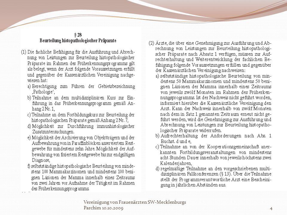 Vereinigung von Frauenärzten SW-Mecklenburgs Parchim 10.10.2009