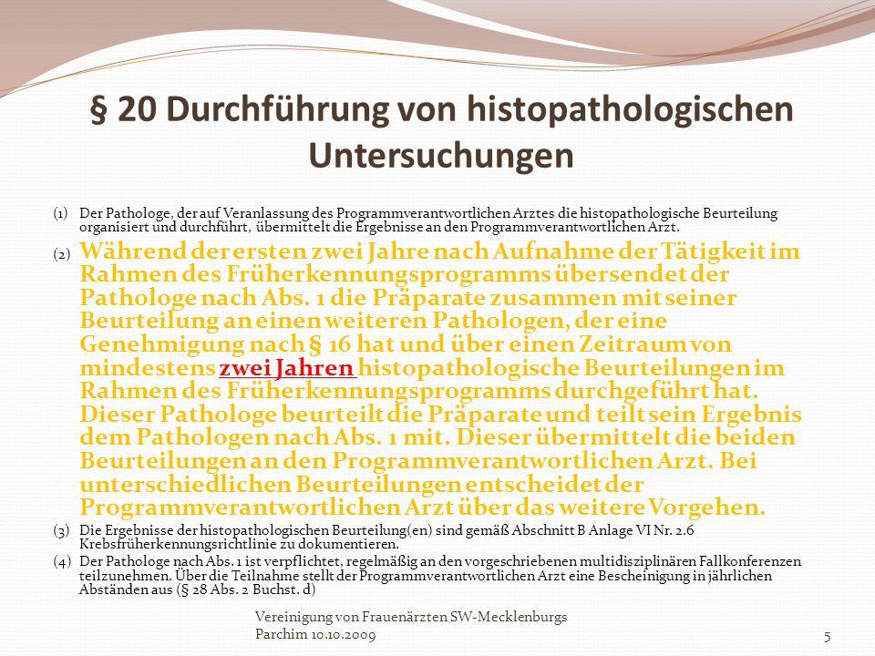 § 20 Durchführung von histopathologischen Untersuchungen