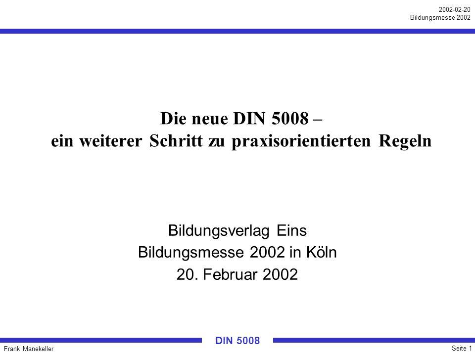Die neue DIN 5008 – ein weiterer Schritt zu praxisorientierten Regeln