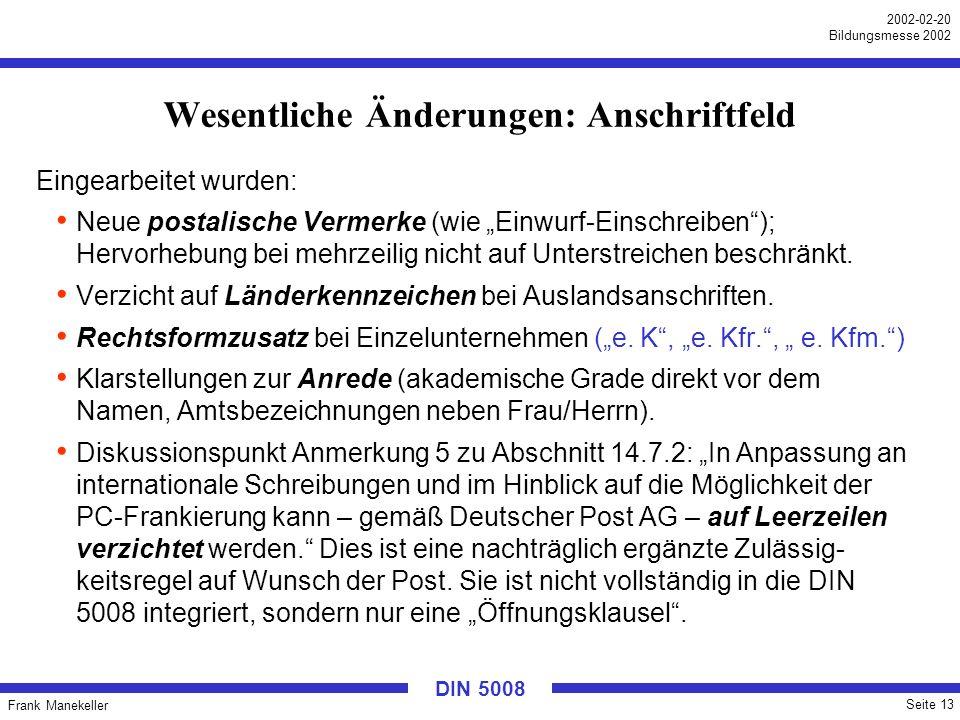 Wesentliche Änderungen: Anschriftfeld