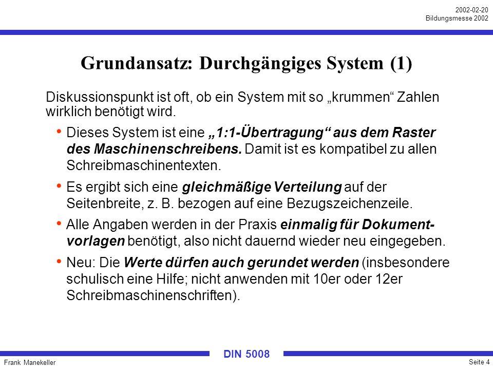 Grundansatz: Durchgängiges System (1)