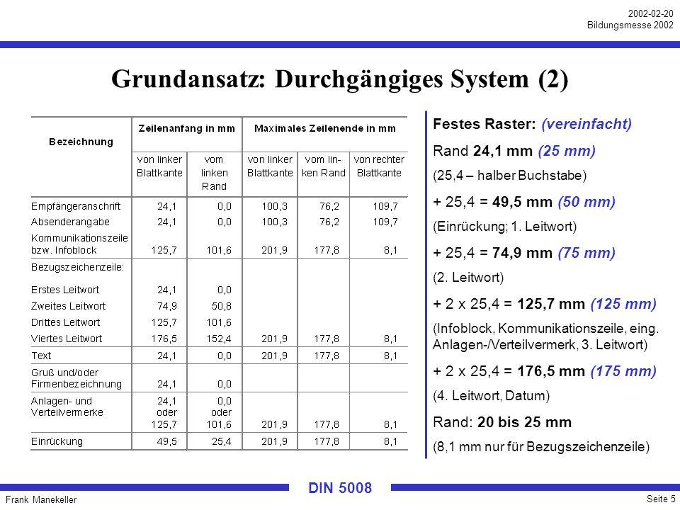 Grundansatz: Durchgängiges System (2)