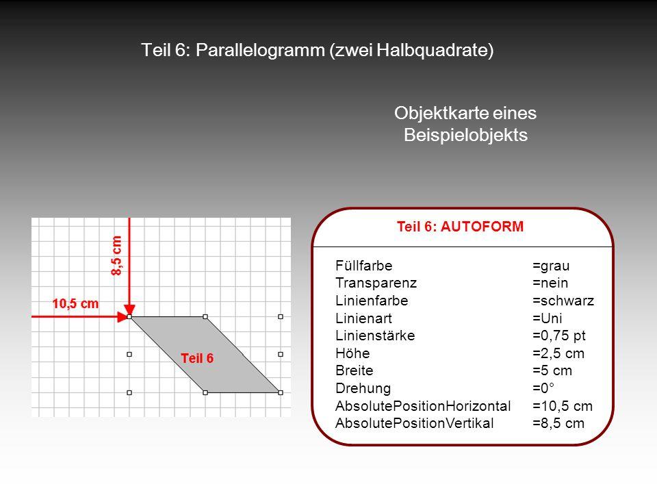 Teil 6: Parallelogramm (zwei Halbquadrate)