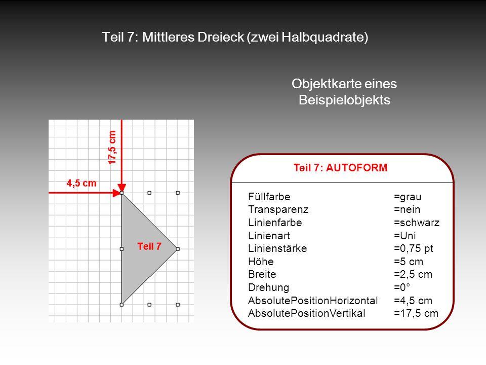 Teil 7: Mittleres Dreieck (zwei Halbquadrate)
