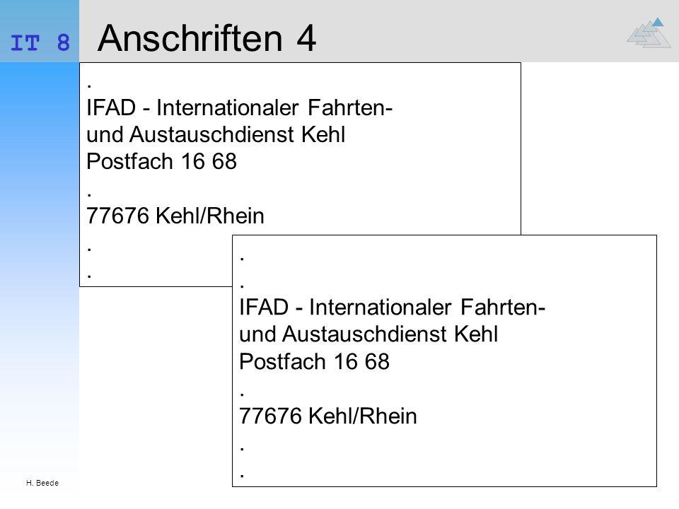 H. Beede IT 8. Anschriften 4. . IFAD - Internationaler Fahrten- und Austauschdienst Kehl Postfach 16 68 . 77676 Kehl/Rhein . .