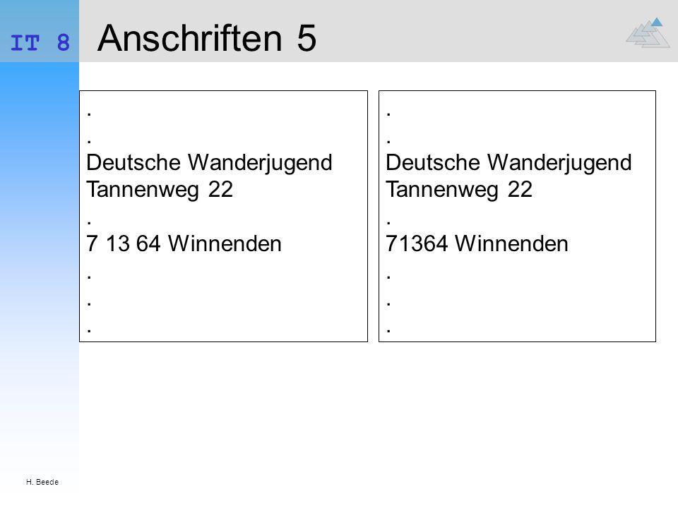 H. Beede IT 8. Anschriften 5. . . Deutsche Wanderjugend Tannenweg 22 . 7 13 64 Winnenden . . .