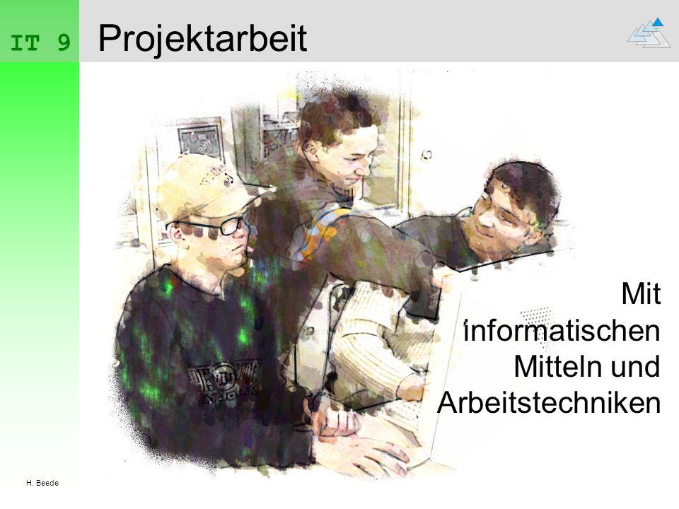 Projektarbeit Mit informatischen Mitteln und Arbeitstechniken IT 9