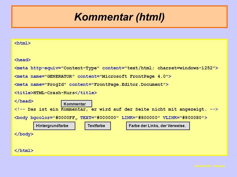 Kommentar (html) <html> <head>