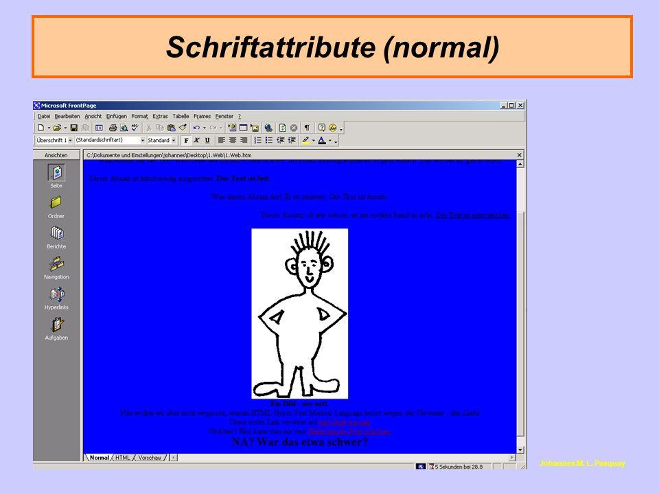 Schriftattribute (normal)