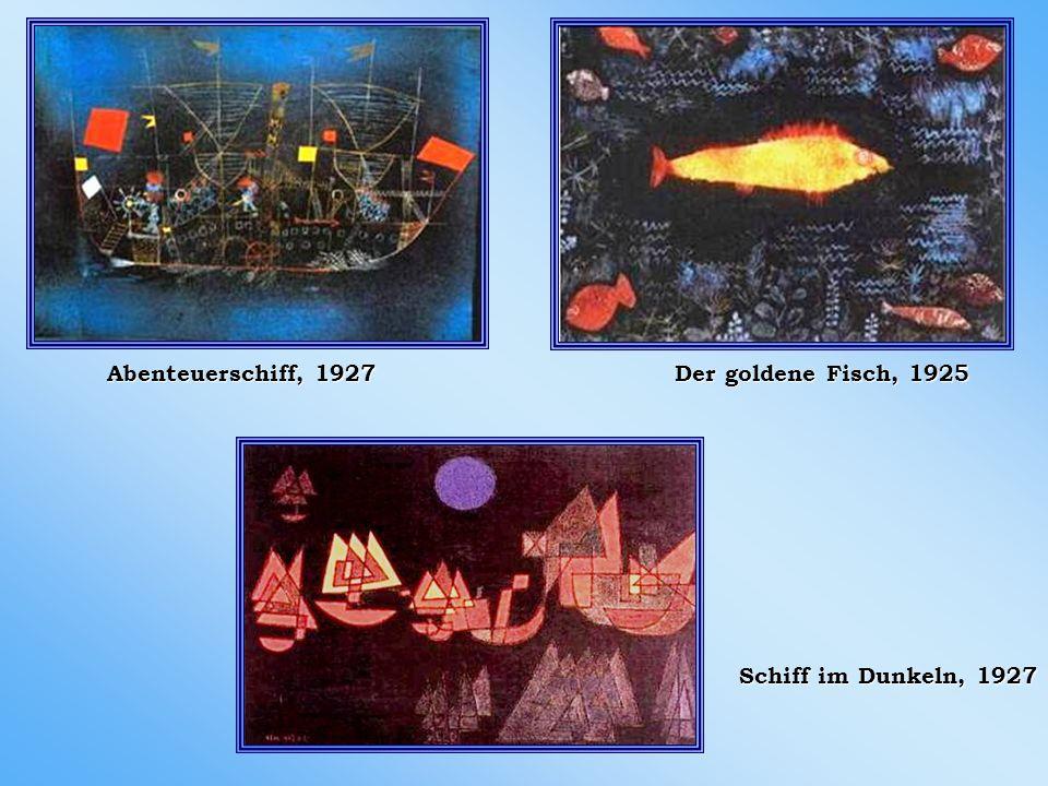 Abenteuerschiff, 1927 Der goldene Fisch, 1925 Schiff im Dunkeln, 1927