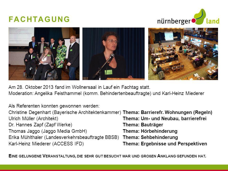 Fachtagung Am 28. Oktober 2013 fand im Wollnersaal in Lauf ein Fachtag statt.