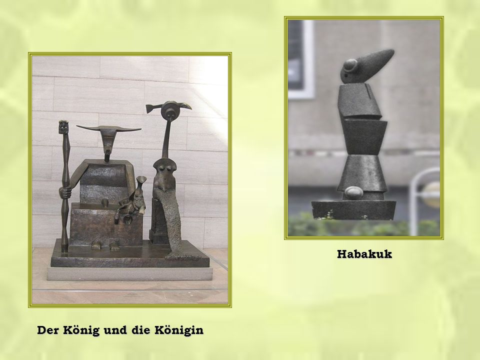 Habakuk Der König und die Königin