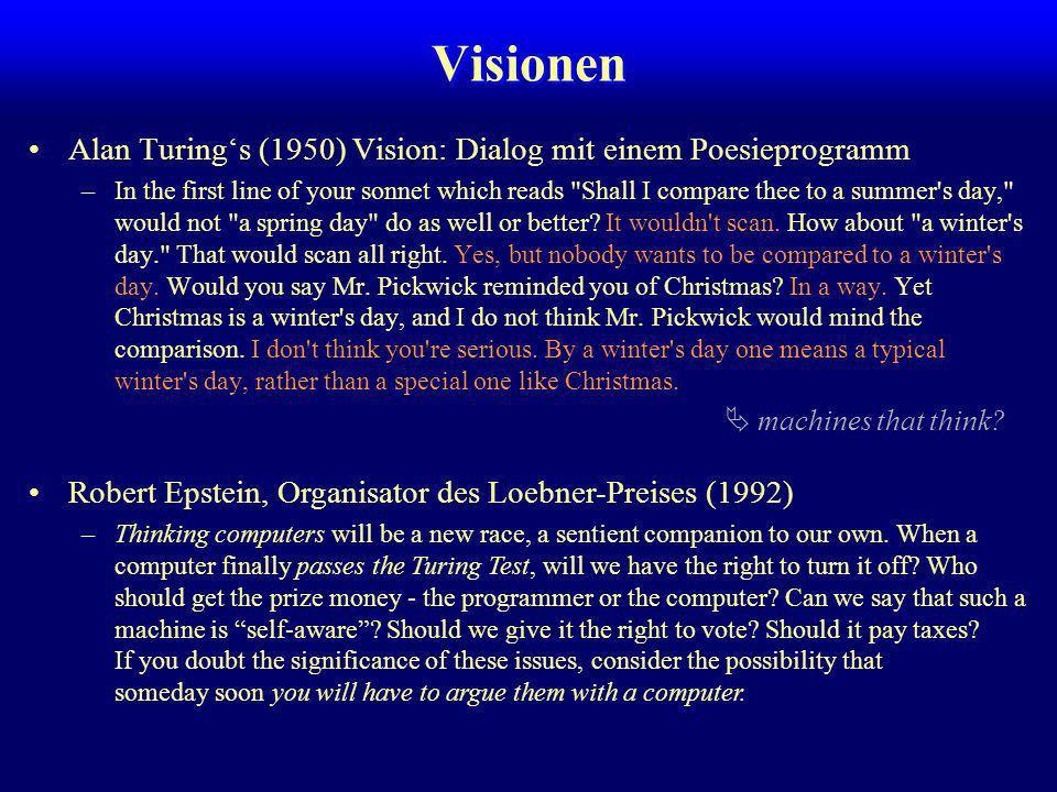 Visionen Alan Turing's (1950) Vision: Dialog mit einem Poesieprogramm