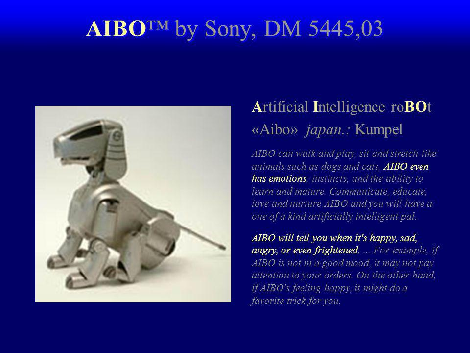 AIBO™ by Sony, DM 5445,03 Artificial Intelligence roBOt