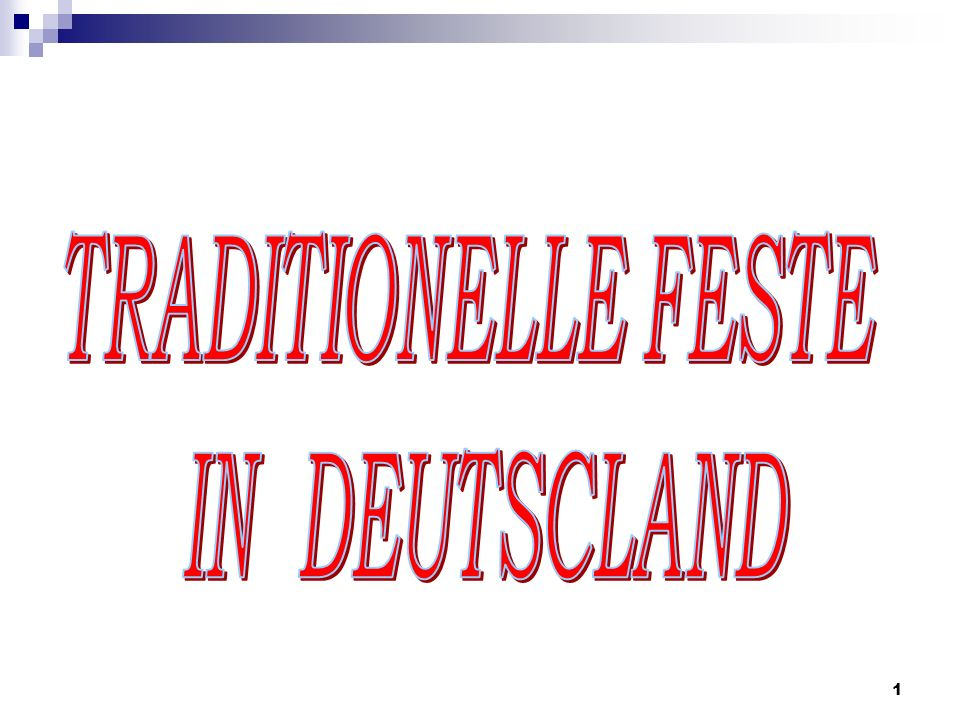 TRADITIONELLE FESTE IN DEUTSCLAND