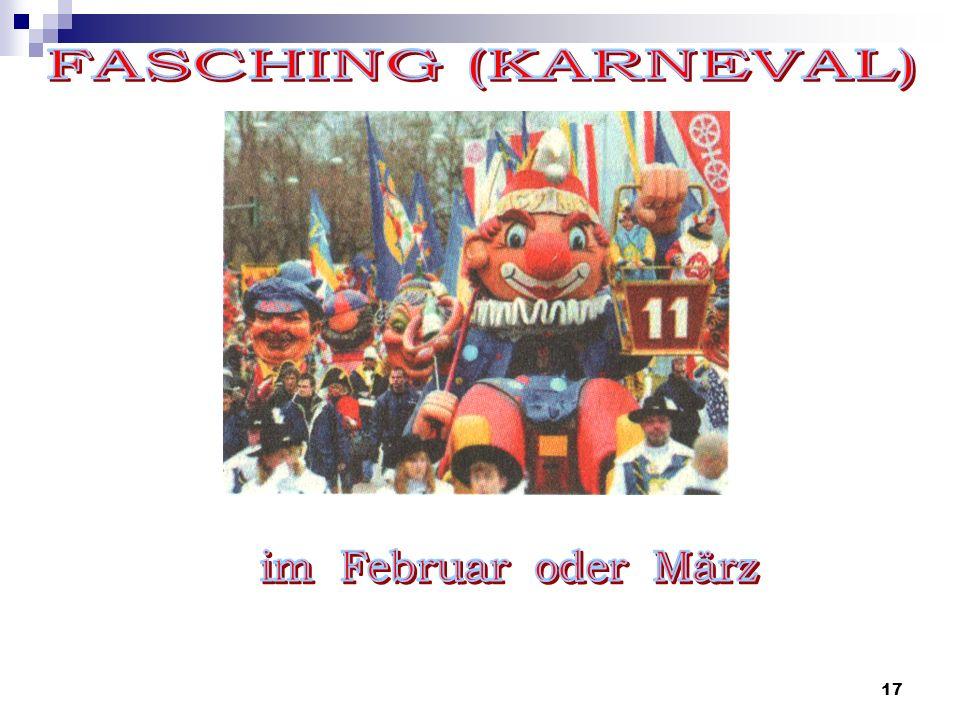 FASCHING (KARNEVAL) im Februar oder März