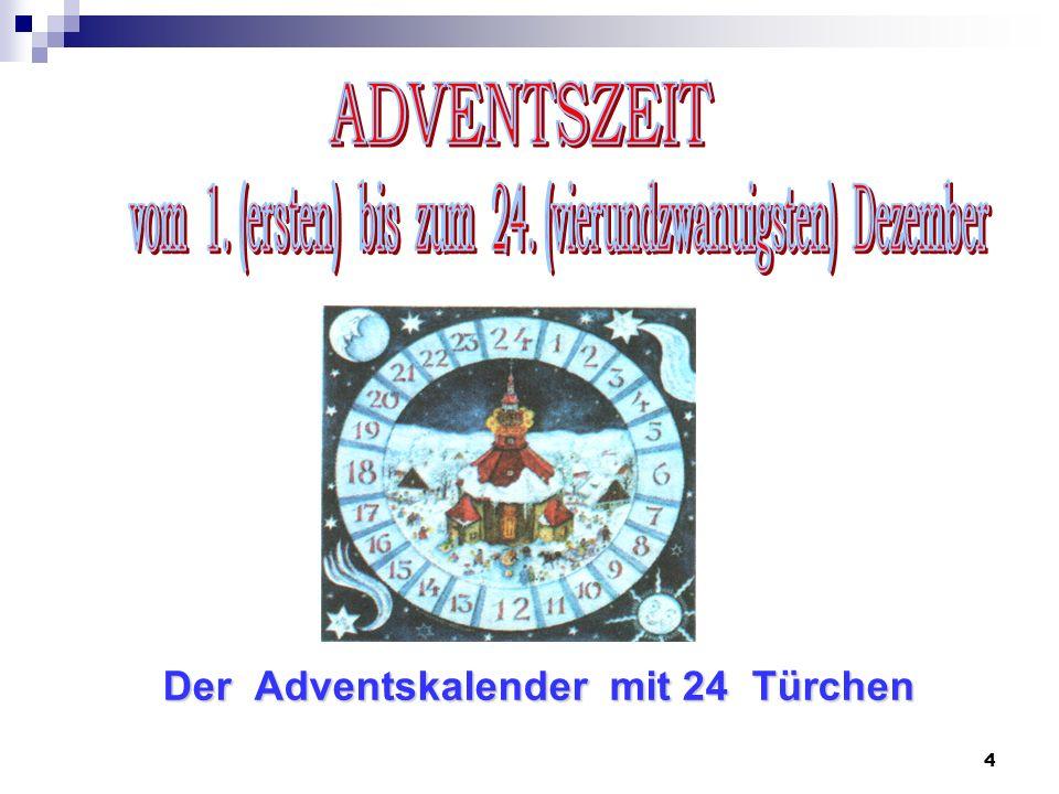 Der Adventskalender mit 24 Türchen