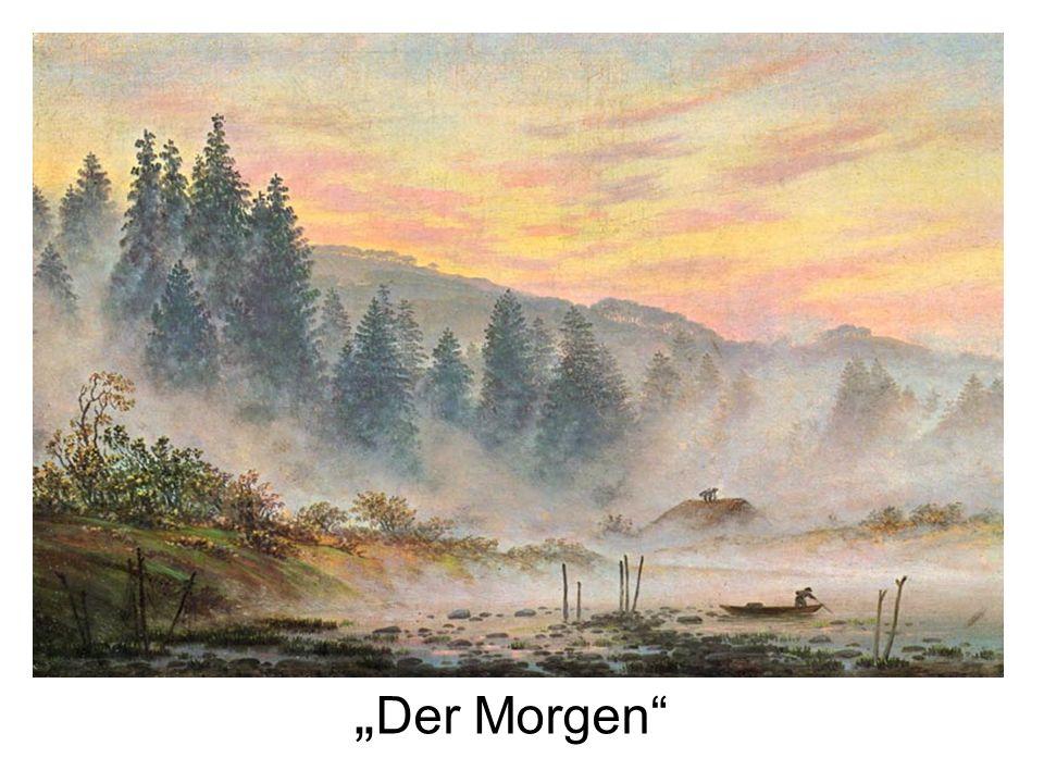 """""""Der Morgen"""