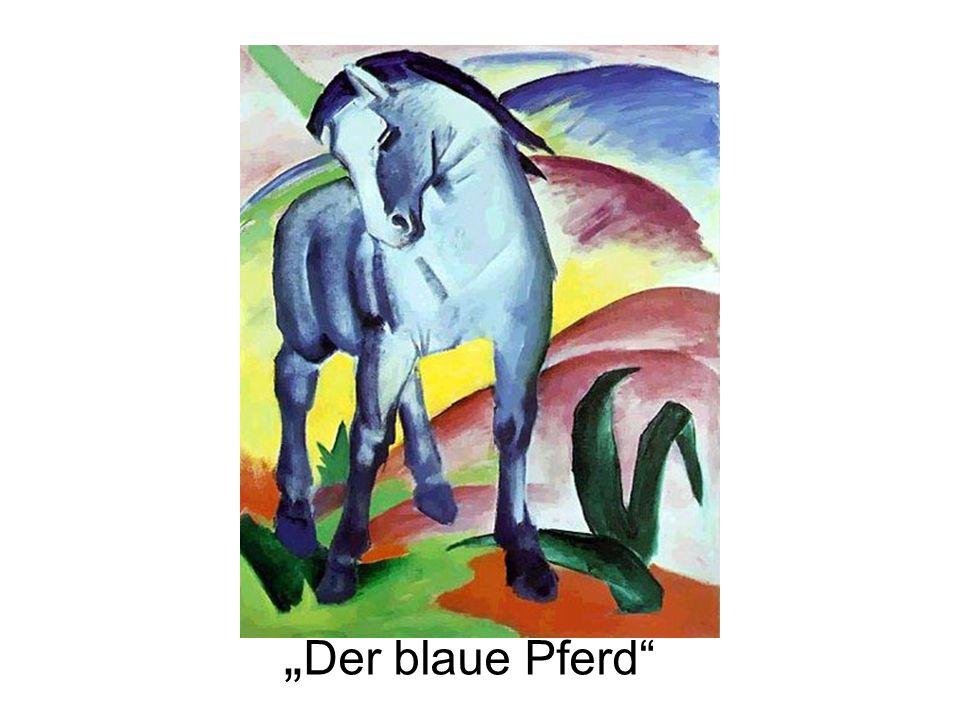 """""""Der blaue Pferd"""