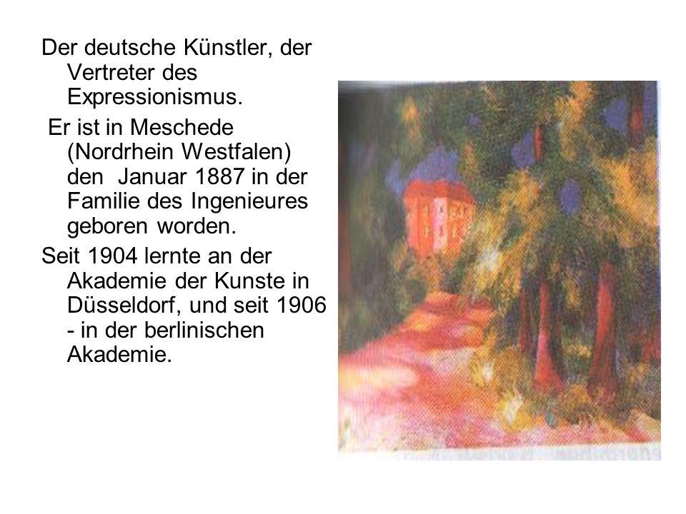 Der deutsche Künstler, der Vertreter des Expressionismus.