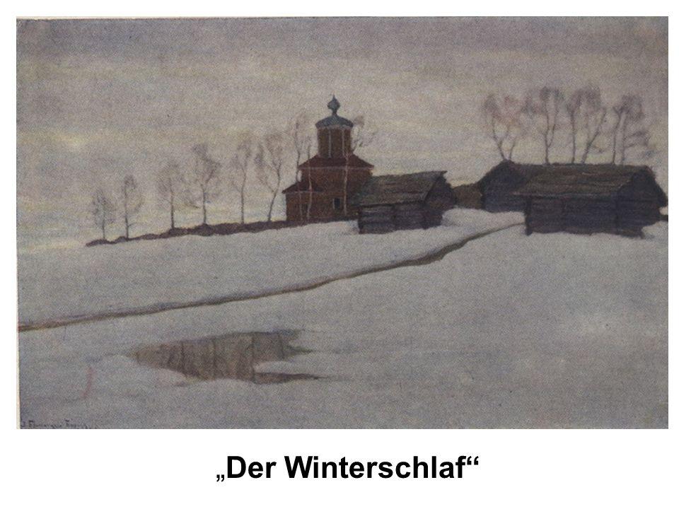 """""""Der Winterschlaf"""