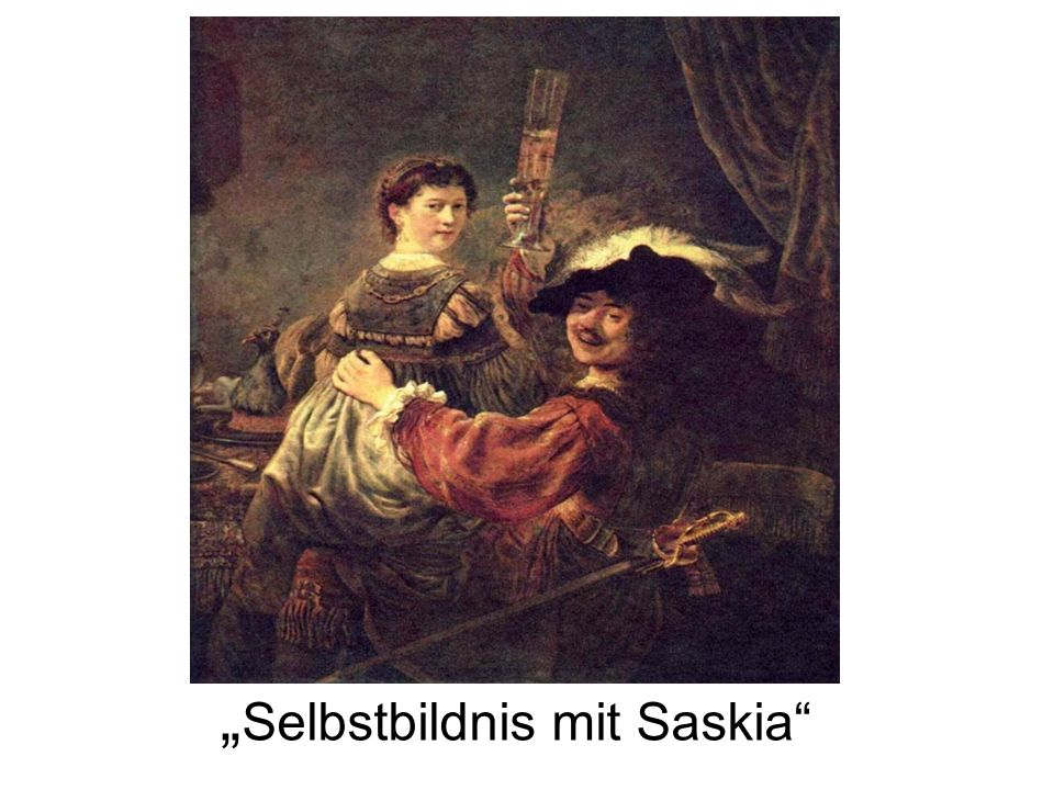 """""""Selbstbildnis mit Saskia"""