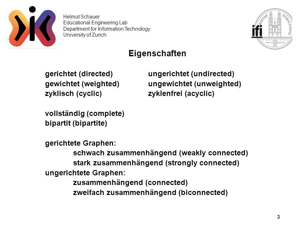 3 Eigenschaften gerichtet (directed) ungerichtet (undirected)