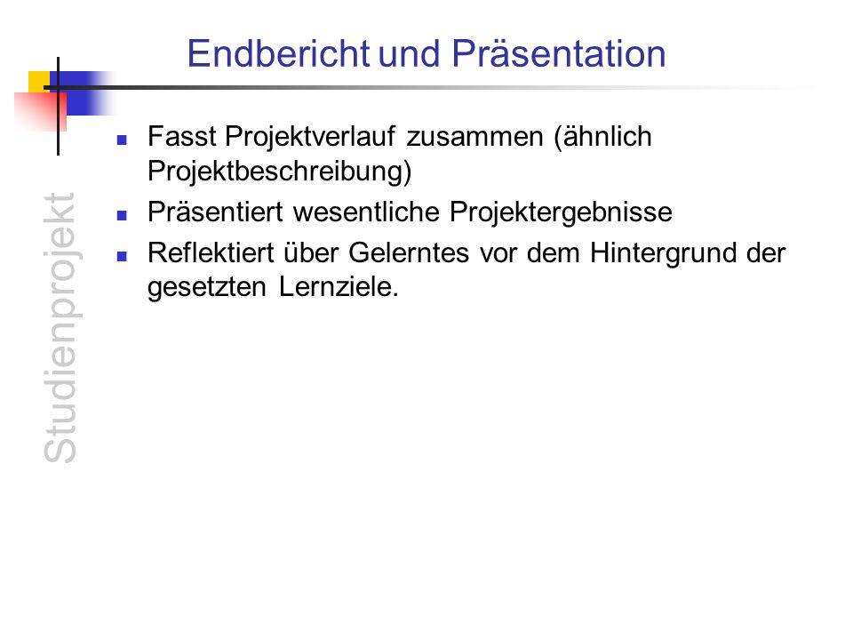 Endbericht und Präsentation