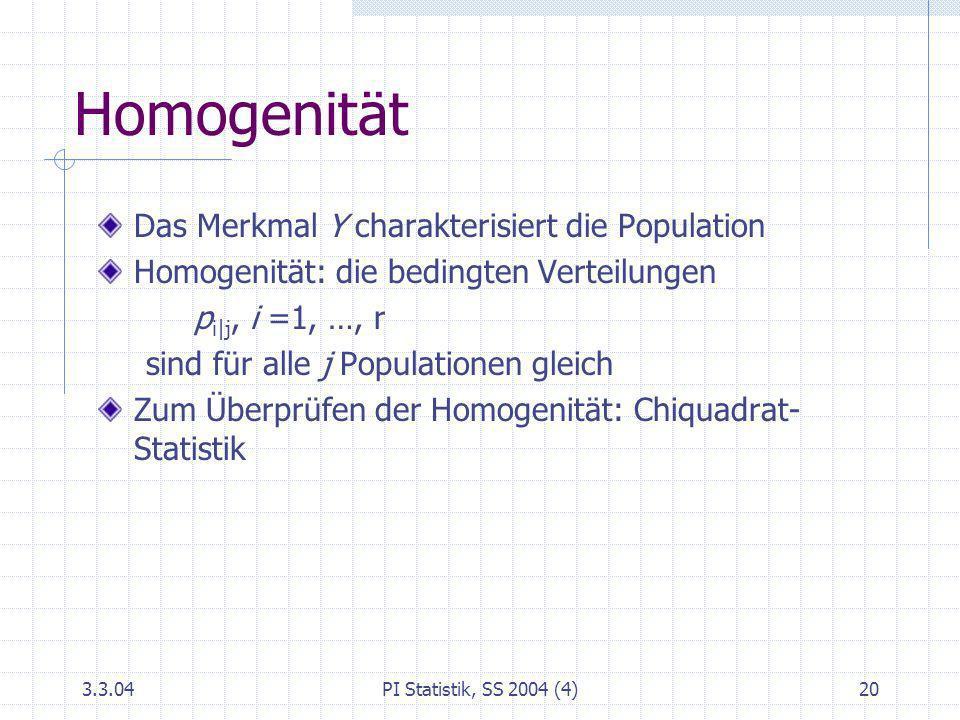 Homogenität Das Merkmal Y charakterisiert die Population
