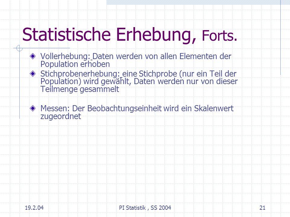 Statistische Erhebung, Forts.