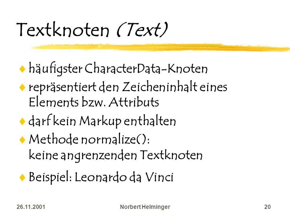 Textknoten (Text) häufigster CharacterData-Knoten