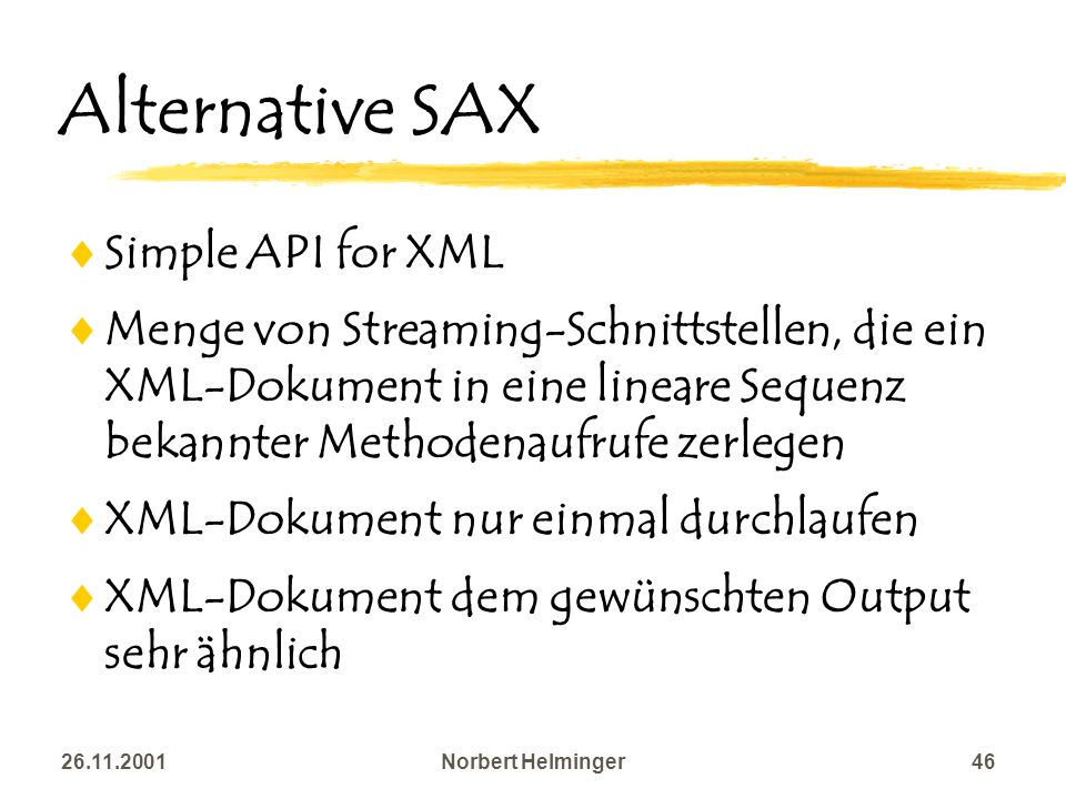 Alternative SAX Simple API for XML