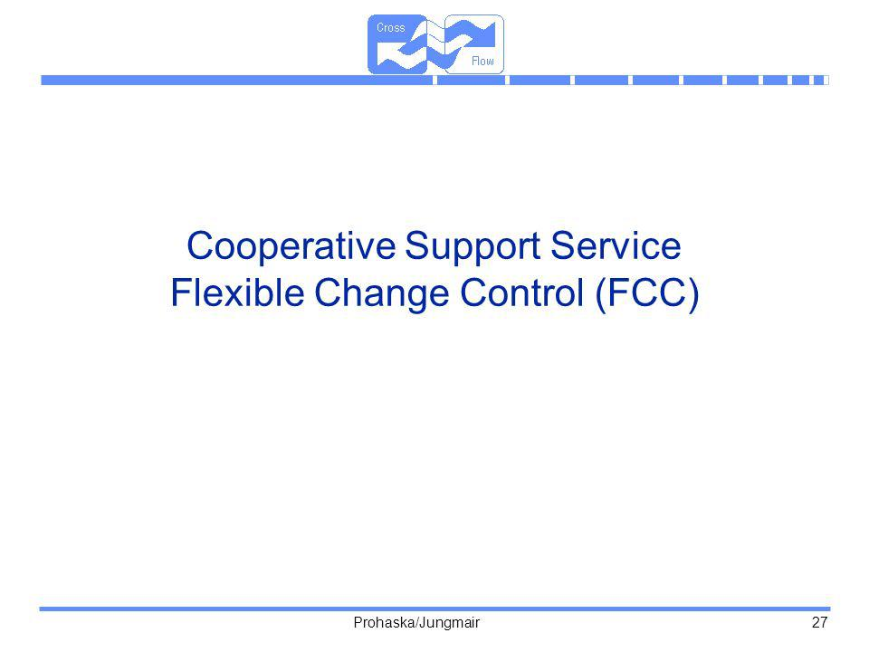 Cooperative Support Service Flexible Change Control (FCC)