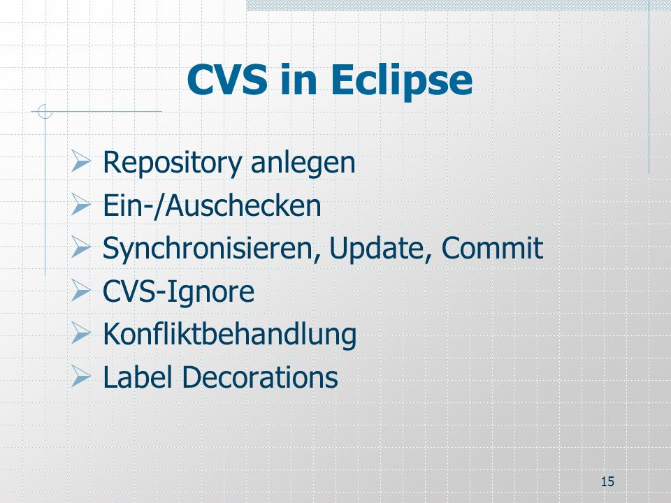 CVS in Eclipse Repository anlegen Ein-/Auschecken