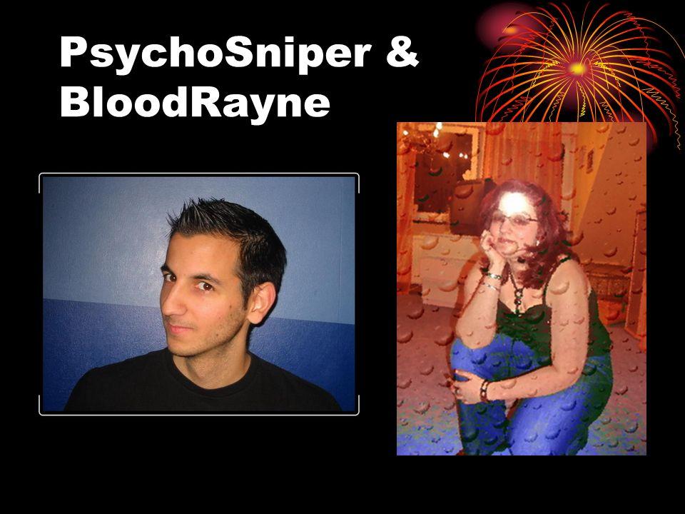 PsychoSniper & BloodRayne