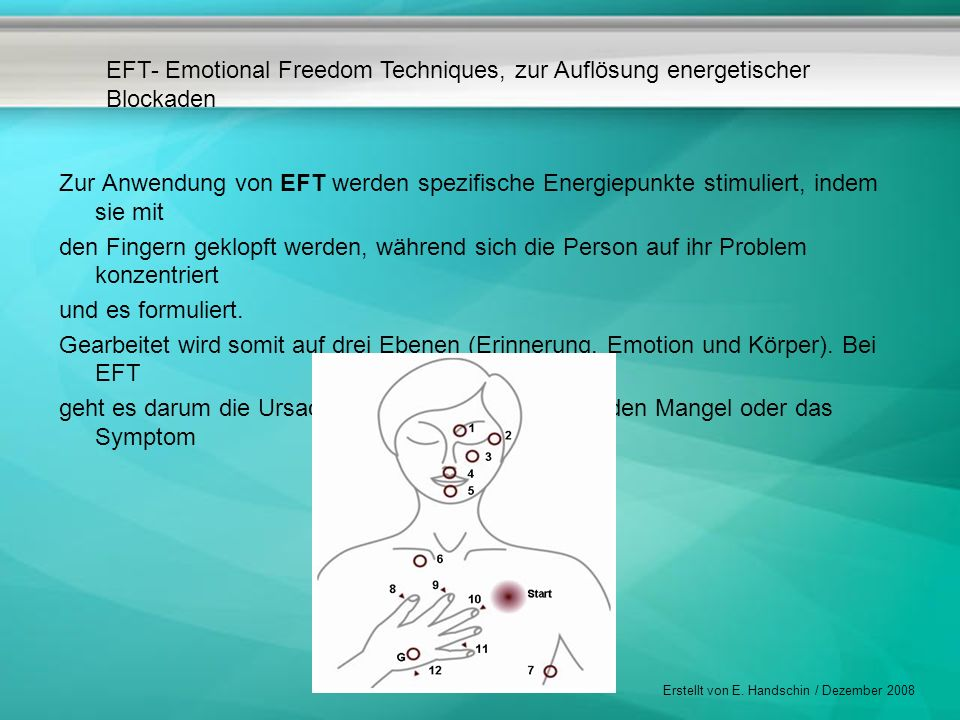 Zur Anwendung von EFT werden spezifische Energiepunkte stimuliert, indem sie mit