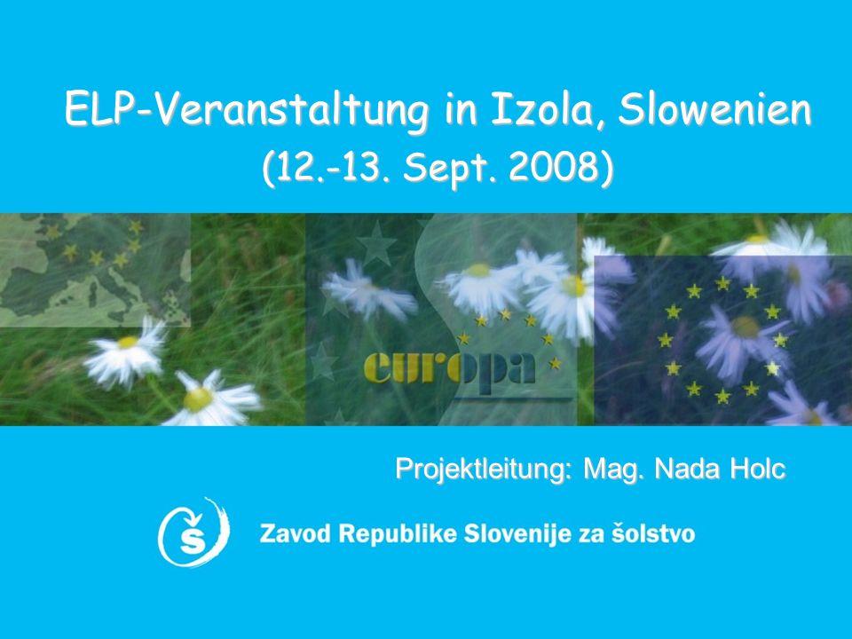 ELP-Veranstaltung in Izola, Slowenien (12.-13. Sept. 2008)