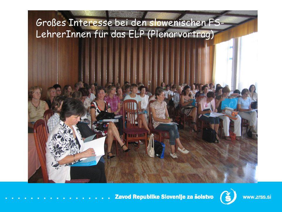 Großes Interesse bei den slowenischen FS-LehrerInnen für das ELP (Plenarvortrag)