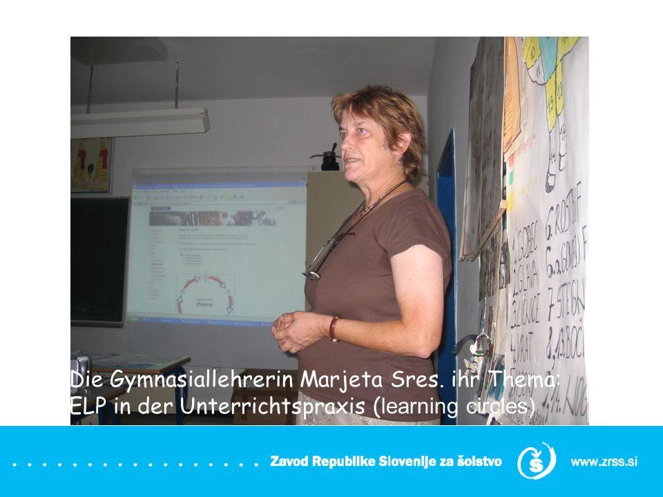 Die Gymnasiallehrerin Marjeta Sres