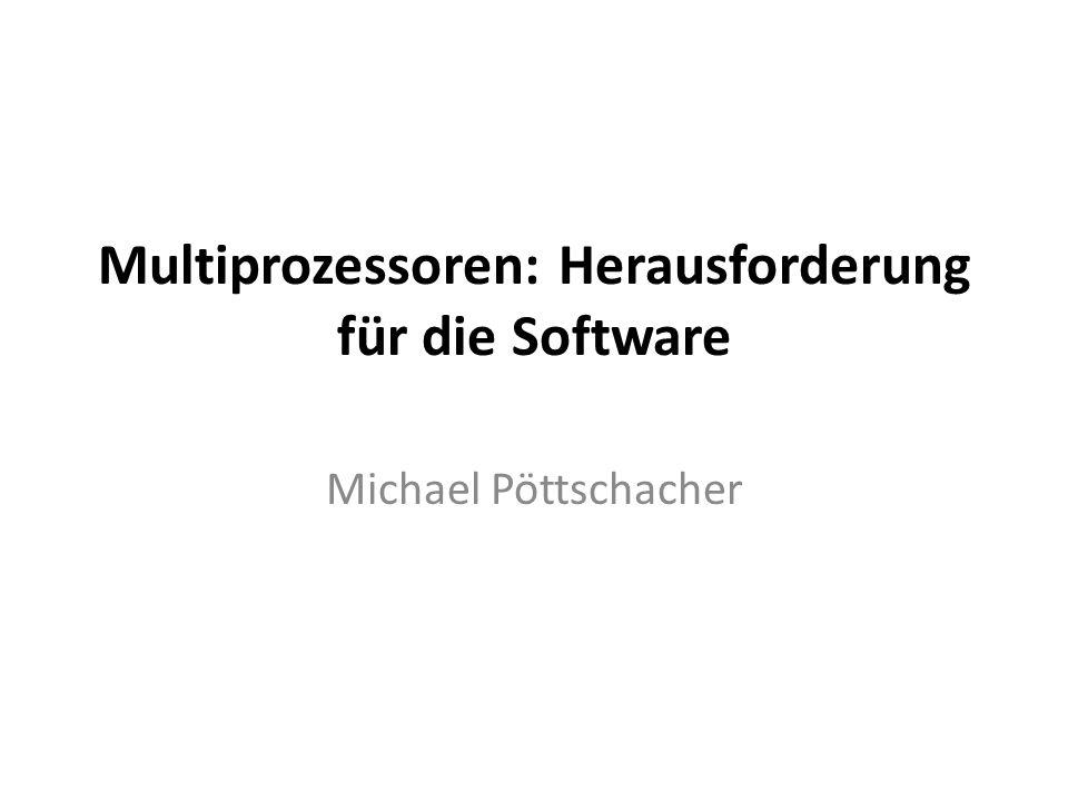 Multiprozessoren: Herausforderung für die Software
