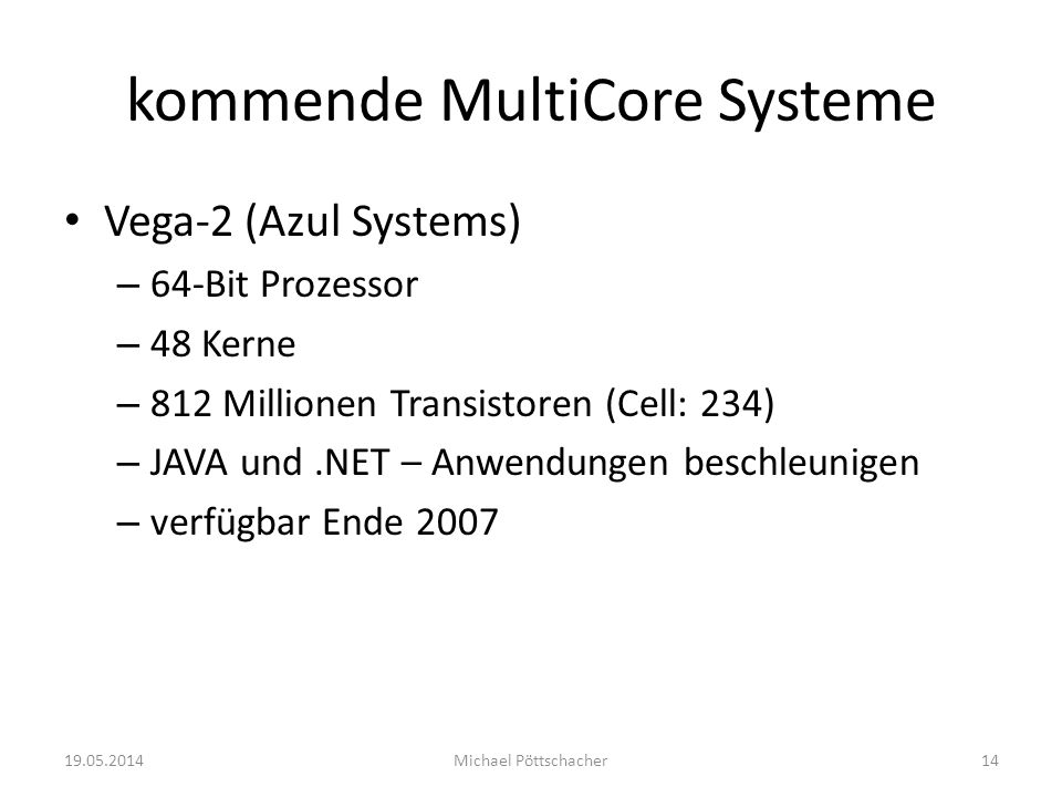 kommende MultiCore Systeme