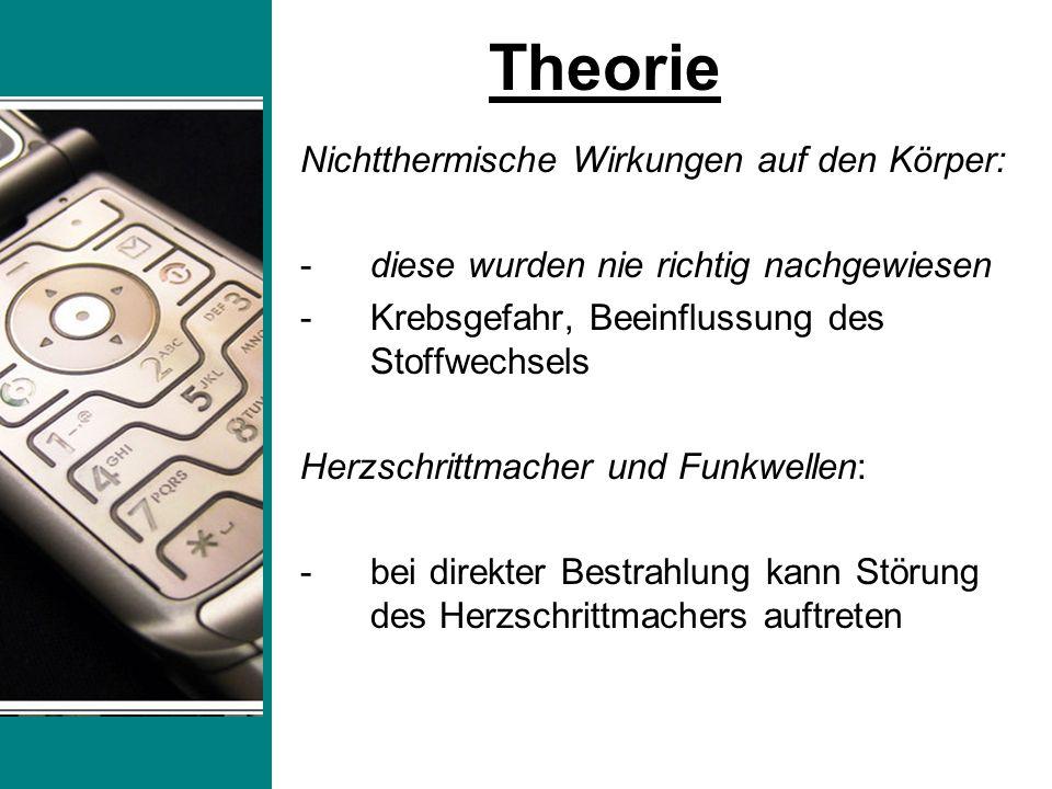 Theorie Nichtthermische Wirkungen auf den Körper: