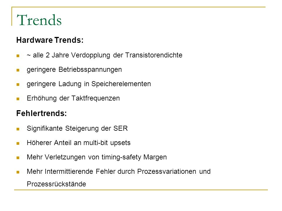 Trends Hardware Trends: Fehlertrends: